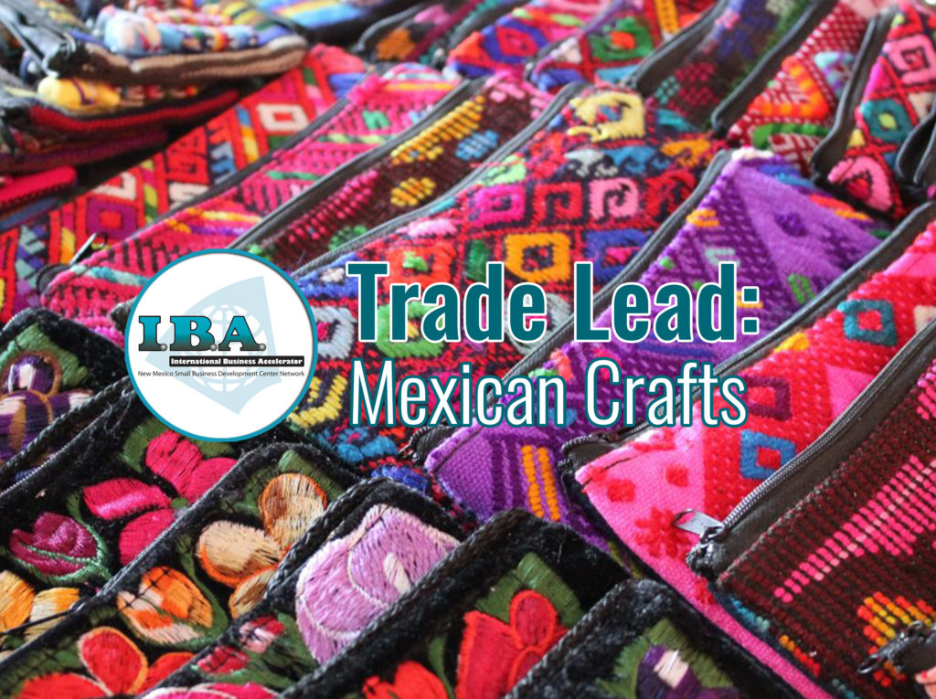 Trade Lead – Mexican Crafts